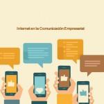 Internet en la Comunicación Empresarial